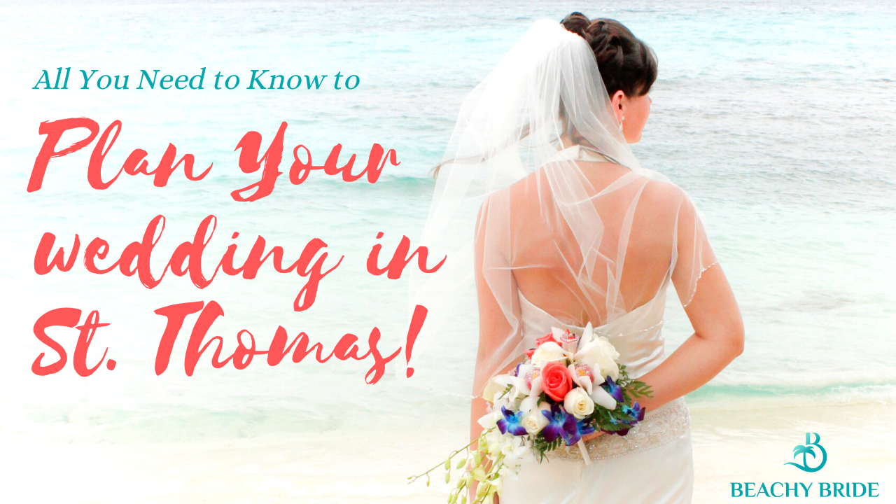 All You Need to Know to Plan Your Wedding in St. Thomas. 'image'