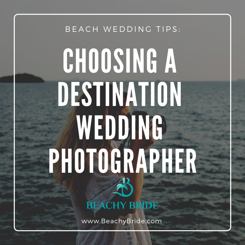 Choosing a Photographer for Your Beach Destination Wedding. 'image'