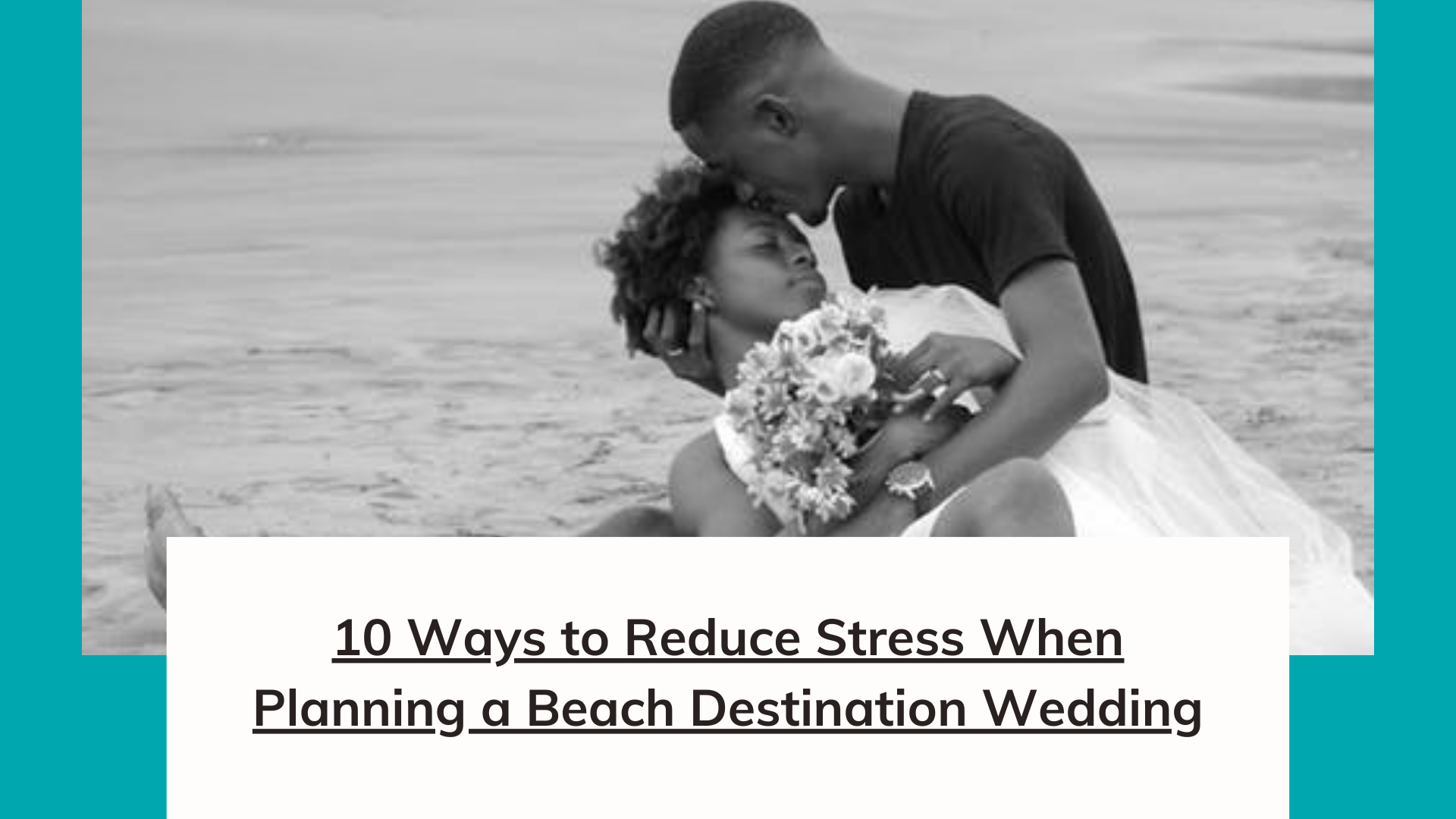 10 Ways to Reduce Stress When Planning a Destination Wedding. 'image'