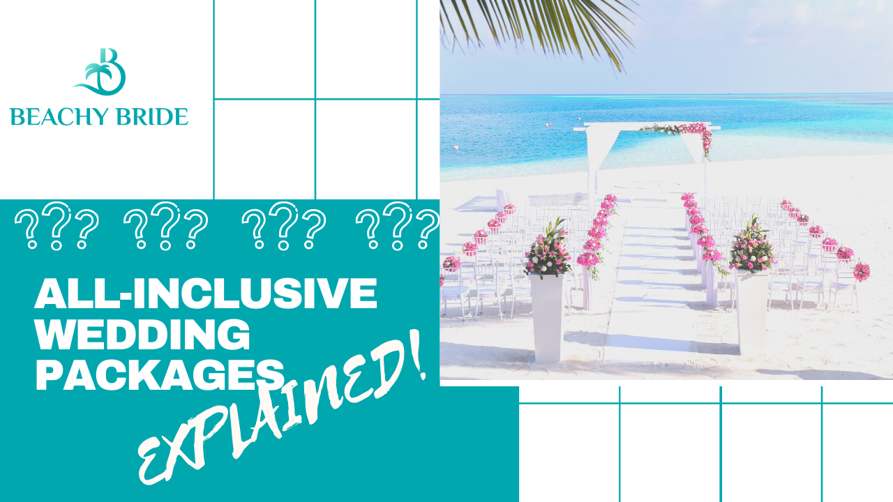 All-Inclusive Destination Wedding Packages, EXPLAINED. 'image'